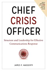 Chief Crisis Officer: Structure and Leadership for Effective Communications Response Hardcover