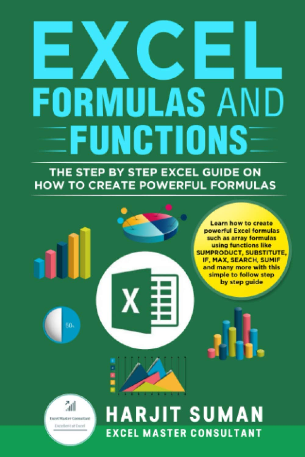 Excel Formulas and Functions The Step by Step Excel Guide on how ...
