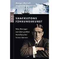 Shackletons Führungskunst: Was Manager von dem großen Polarforscher lernen können
