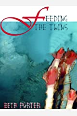 Feeding the Twins: a horror novella Kindle Edition