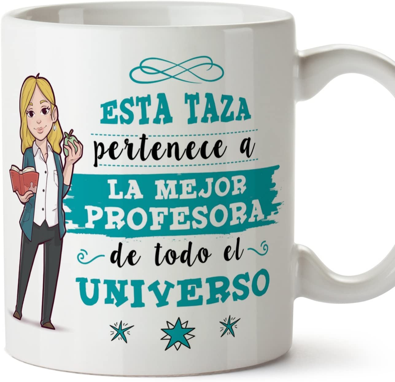 MUGFFINS Taza Profesora (Mujer) - La Mejor Profesora del Universo - Regalos Originales para Profesoras y Maestras - Cerámica 350 ml / 11oz