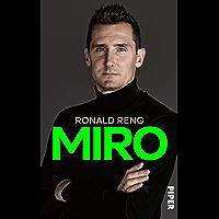 Miro: Die offizielle Biografie von Miroslav Klose