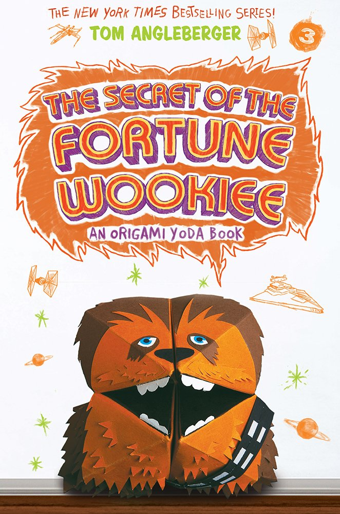 The Secret Of Fortune Wookiee Origami Yoda 3 Tom Angleberger 9781419719714 Amazon Books