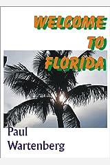 Welcome To Florida Kindle Edition