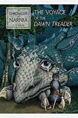 The Voyage of the Dawn Treader (Narnia) Publisher: HarperCollins Hardcover