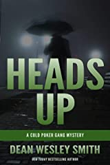 Heads Up: A Cold Poker Gang Mystery Kindle Edition