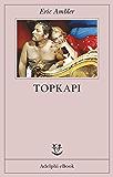 Topkapi (Opere di Eric Ambler)