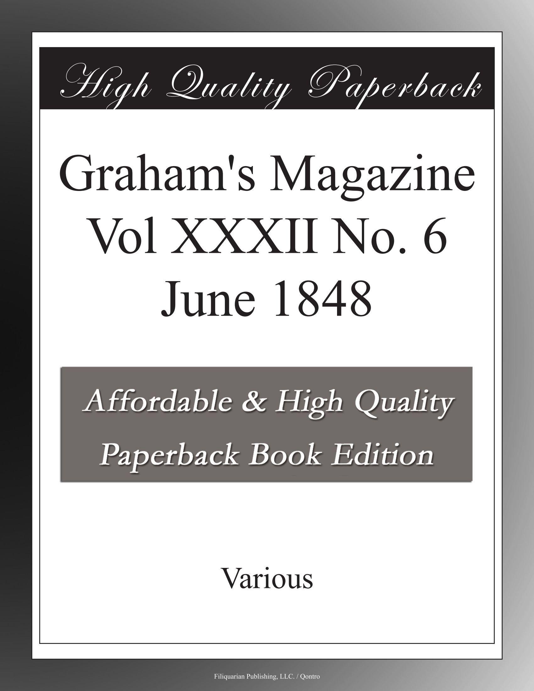 Graham's Magazine Vol XXXII No. 6 June 1848 ebook