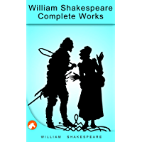 William Shakespeare Complete Works: (Active TOC, Active Footnotes, Unabridged, Illustrated)