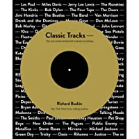 Classic Tracks: The Real Stories Behind 68 Seminal Recordings