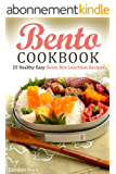 Bento Cookbook: 25 Healthy Easy Bento Box Lunchbox Recipes (English Edition)