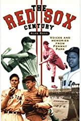 The Red Sox Century: Voices and Memories from Fenway Park Paperback