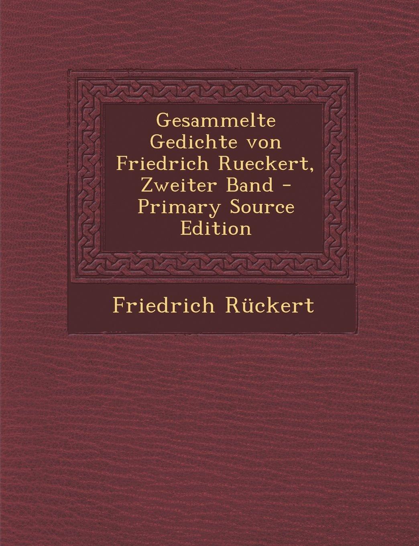 Download Gesammelte Gedichte von Friedrich Rueckert, Zweiter Band (German Edition) ebook