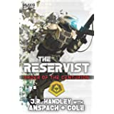 The Reservist: A Galaxy's Edge Stand Alone Novel (Order of the Centurion)