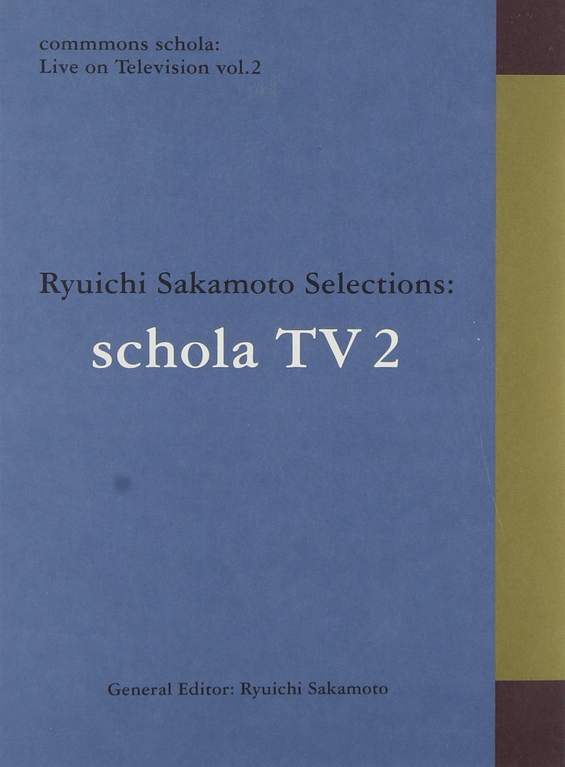 Ryuichi Sakamoto - Commmons Schola: Live On Television Vol.2 Ryuichi Sakamoto Selections: Schola TV [Japan BD] RZXM-59557 by