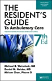 The Resident's Guide to Ambulatory Care: Frequently Encountered and Commonly Confused Clinical Conditions