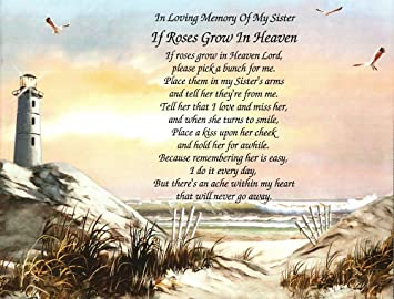 Amazoncom In Memory Of Sister If Roses Grow In Heaven Poem Gift