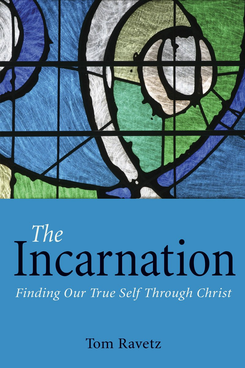 Download The Incarnation: Finding Our True Self Through Christ pdf