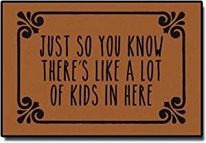 """Just So You Know There's Like A Lot of Kids in Here Durable Doormat Door Mat Rubber Non-Slip Entrance Rug Floor Mat Funny Home Decor Indoor Mat 18""""(W) x 30""""(L)"""