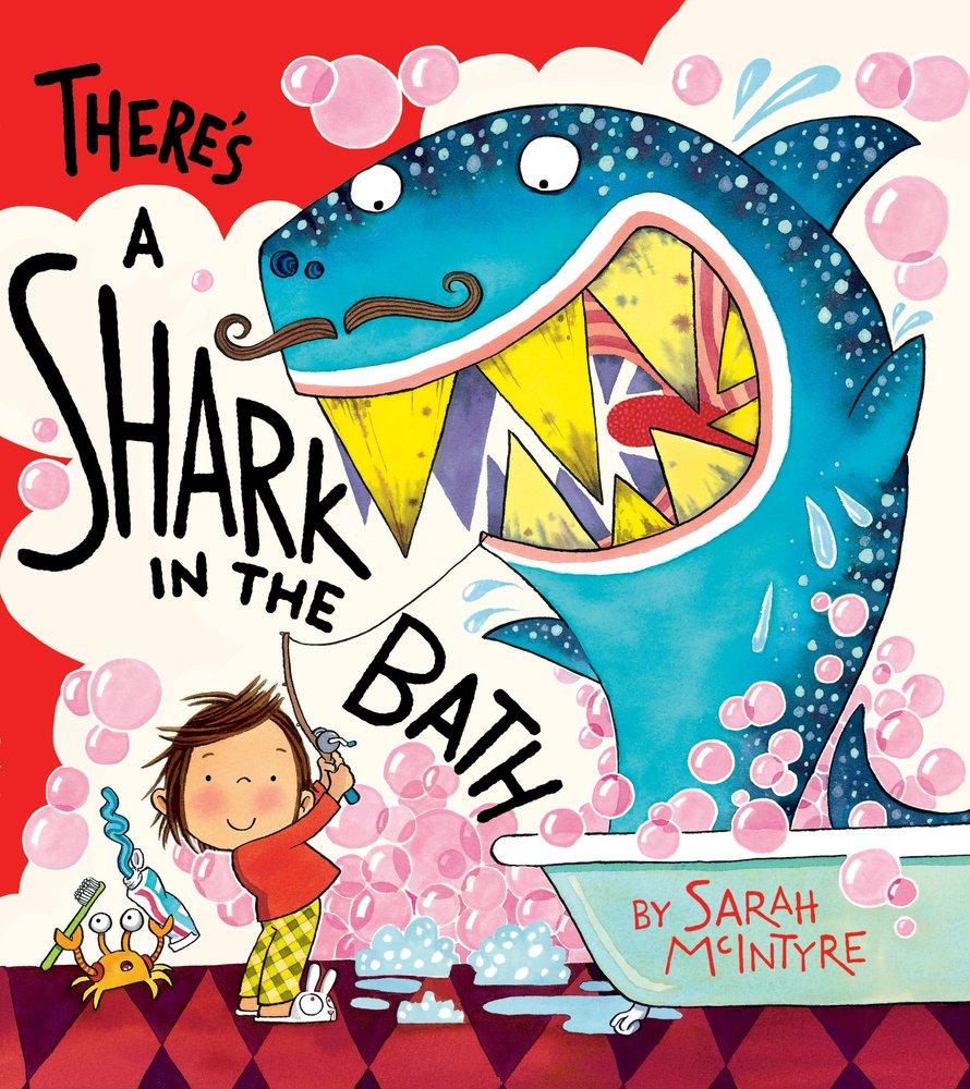 There\'s a Shark in the Bath: Sarah Mcintyre: 9781407121918: Amazon ...