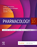 Pharmacology - E-Book: A Patient-Centered Nursing Process Approach