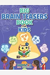 The Big Brain Teasers Book for Kids: Boredom Busting Math, Picture and Logic Puzzles (Woo! Jr. Kids Activities Books) Paperback