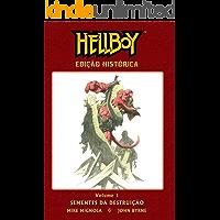 Hellboy. Sementes da Destruição - Volume 1