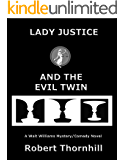 Lady Justice and the Evil Twin