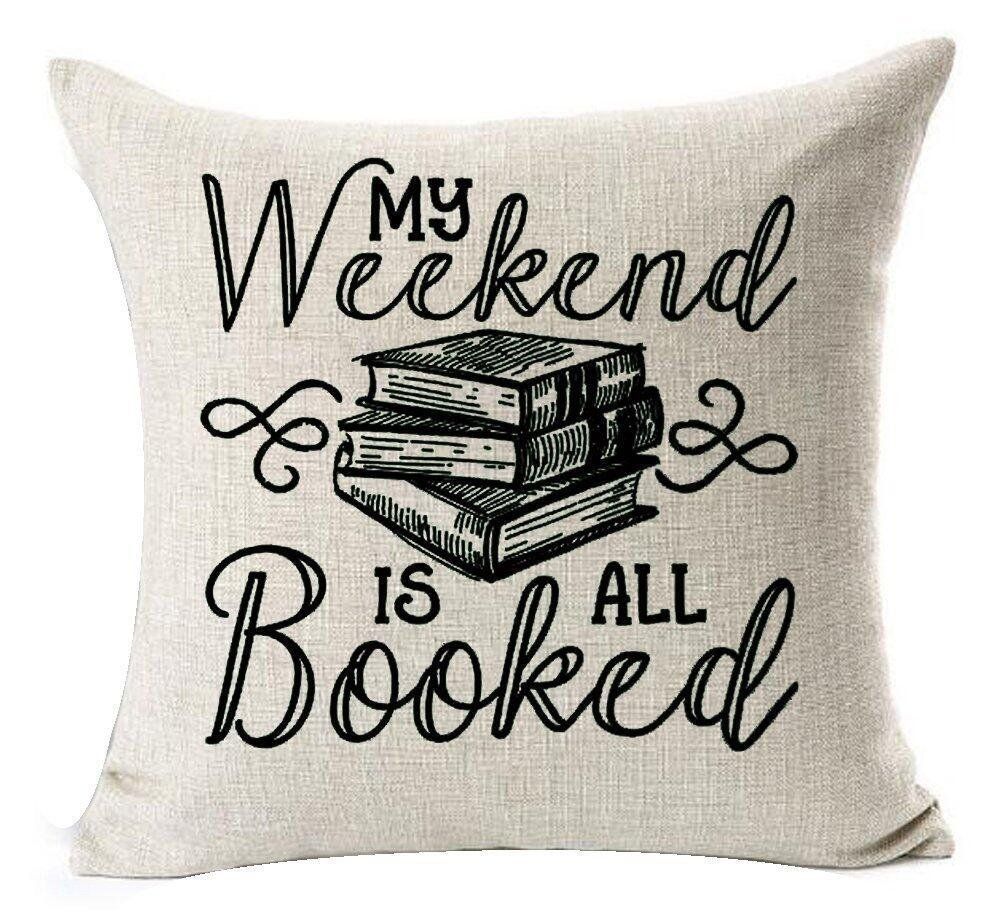 18 x 18インチBook Lover Reading Book ClubブラックLetters My Weekend Is All Bookedコットンリネン装飾スロー枕カバークッションカバー   B07143FYD1