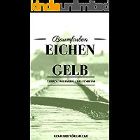 Eichengelb: Auschwitz. Nr. 65352. Eine Holocaust - Juden - Nachkriegsgeschichte. (Baumfarben 2)