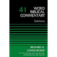 Galatians, Volume 41 (Word Biblical Commentary)