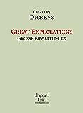 Great Expectations / Große Erwartungen - zweisprachig Englisch-Deutsch / Bilingual English-German Edition (English Edition)