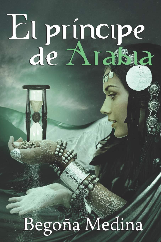 EL PRÍNCIPE DE ARABIA: Romance juvenil de fantasía Saga Genios de la ...