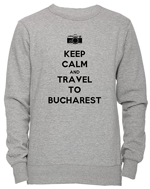 Keep Calm And Travel To Bucharest Unisexo Hombre Mujer Sudadera Jersey Pullover Gris Tamaño S Unisex