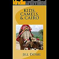 Kids, Camels & Cairo