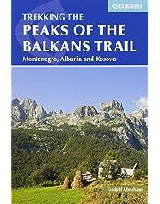The Peaks of the Balkans Trail: Through Montenegro, Albania and Kosovo (International Trekking)