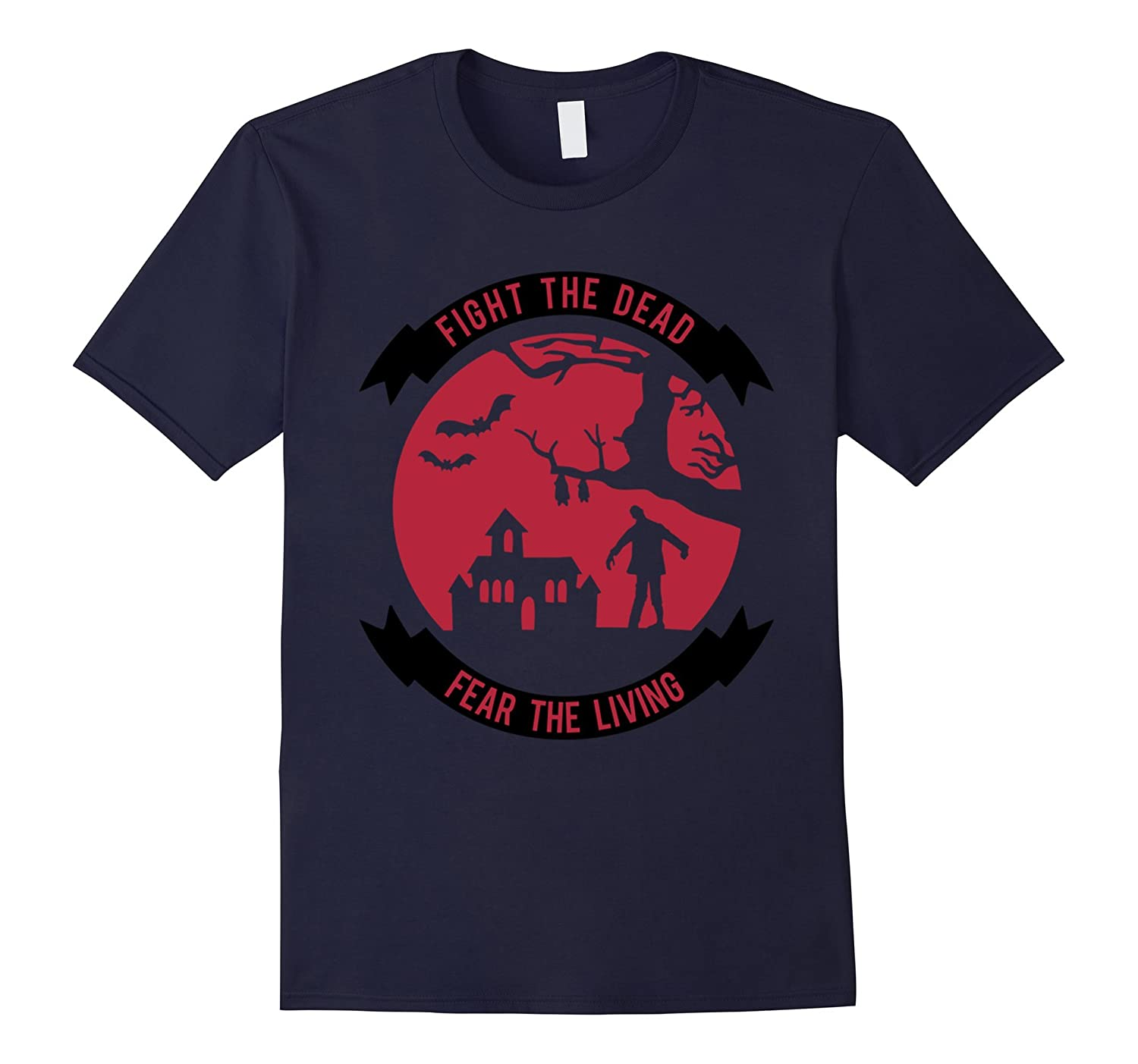 Fight the Dead - Fear the Living T-Shirt-Halloween T-Shirt-azvn