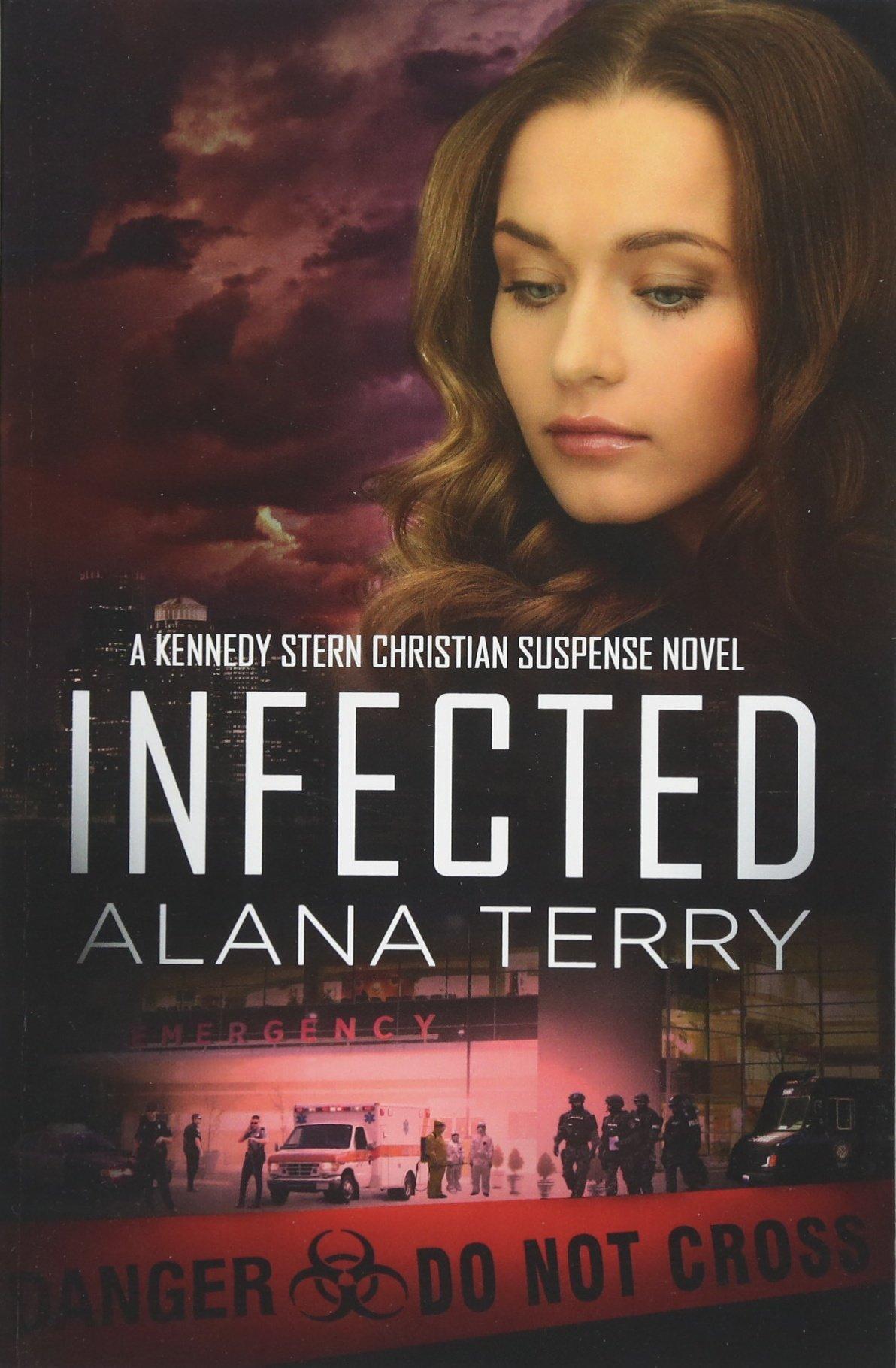 infected a kennedy stern christian suspense novel book 6