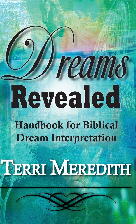 Buy Dreams Revealed Handbook For Biblical Dream Interpretation Book