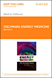 Energy Medicine - E-Book: The Scientific Basis (English Edition)