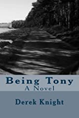 Being Tony Kindle Edition