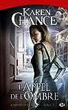 Cassandra Palmer, Tome 2: L'Appel de l'ombre