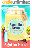 Vanilla Bean Vengeance (Claire's Candles Cozy Mystery Book 1)