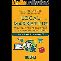Local Marketing: Strategie per promuovere e vendere sul territorio
