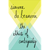 The Ethics of Ambiguity (English Edition)