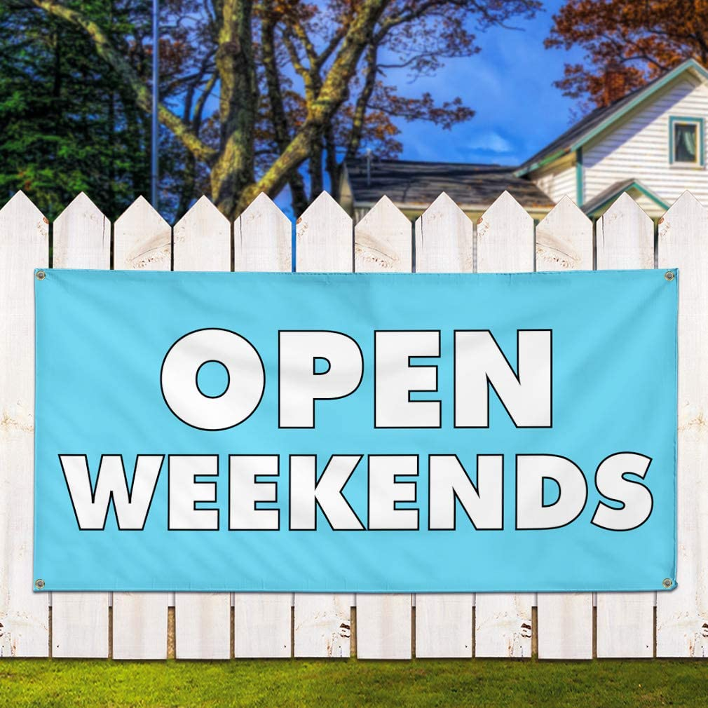 4 Grommets 24inx60in Vinyl Banner Sign Open Weekends Business Open Weekends Marketing Advertising Blue Set of 3 Multiple Sizes Available