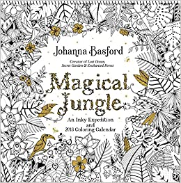 Magical Jungle 2018 Wall Calendar An Inky Expedition And Coloring Johanna Basford 9781449482800 Amazon Books