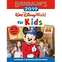 Birnbaum's 2019 Walt Disney World for Kids (Birnbaum Guides)