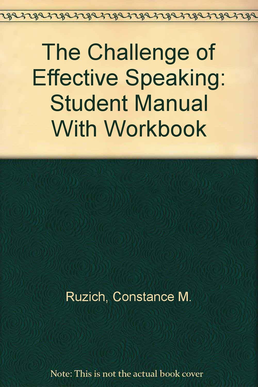 The Challenge of Effective Speaking: Student Manual With Workbook ebook