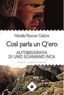 Asi Habla un Qero: Amazon.es: Nicolas Pauccar Calcina: Libros